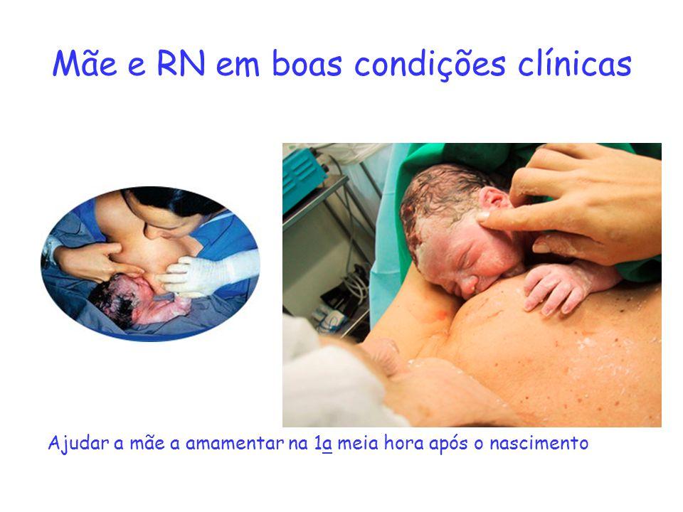 Mãe e RN em boas condições clínicas