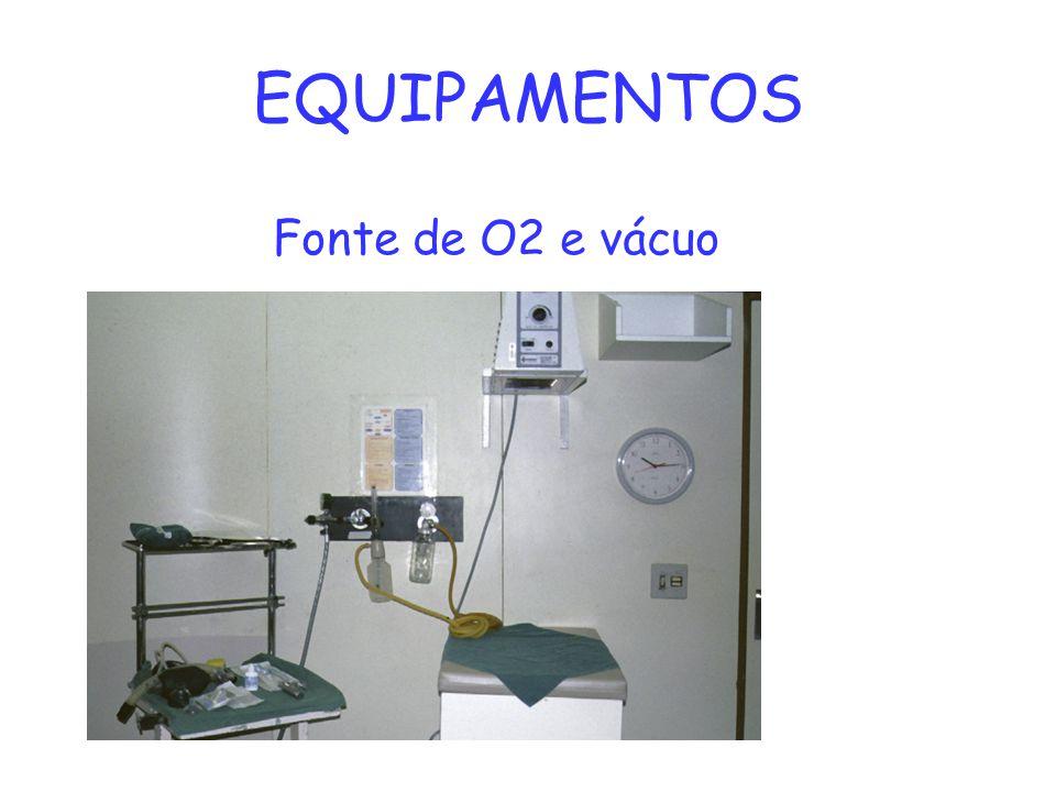 EQUIPAMENTOS Fonte de O2 e vácuo