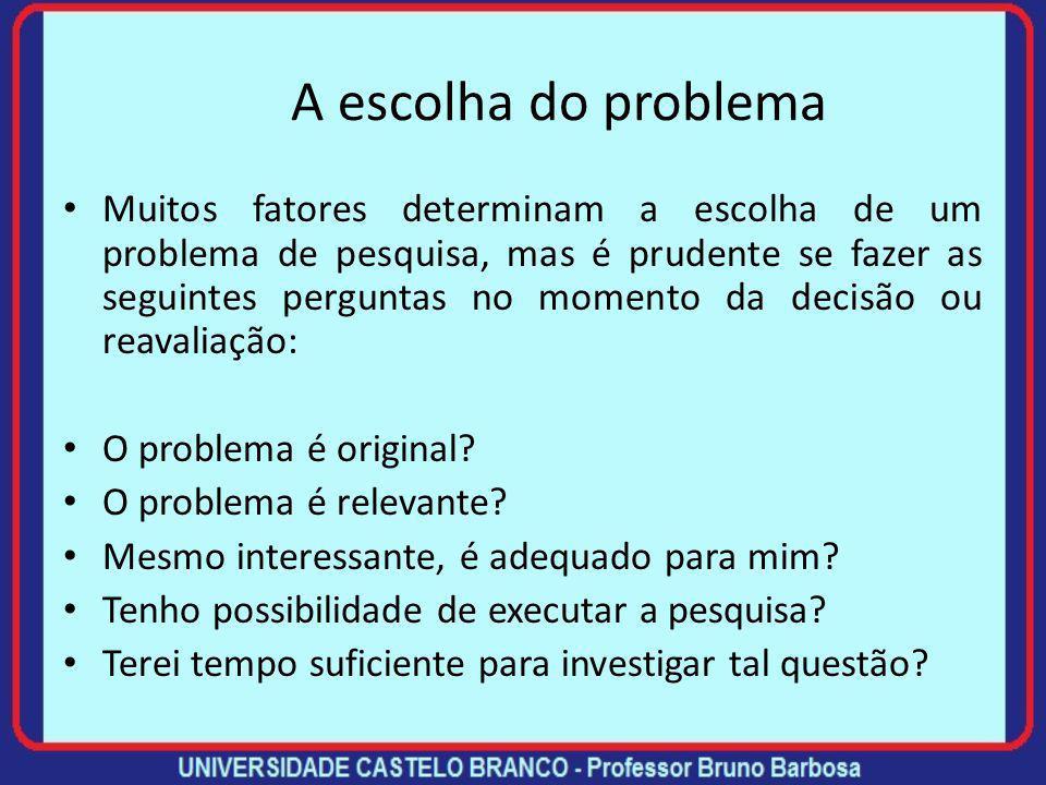 A escolha do problema