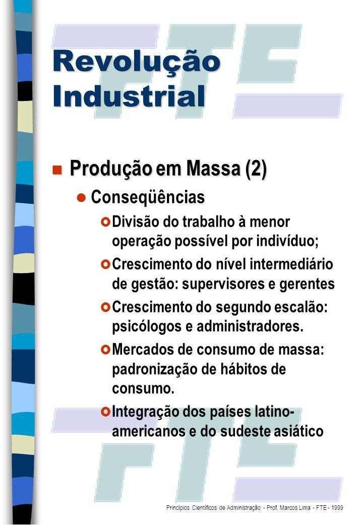 Revolução Industrial Produção em Massa (2) Conseqüências