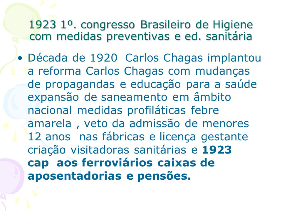 1923 1º. congresso Brasileiro de Higiene com medidas preventivas e ed