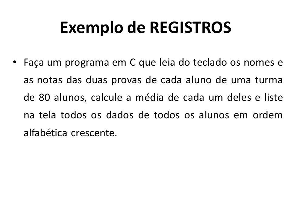 Exemplo de REGISTROS