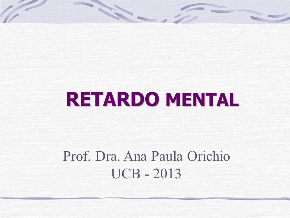 Prof. Dra. Ana Paula Orichio