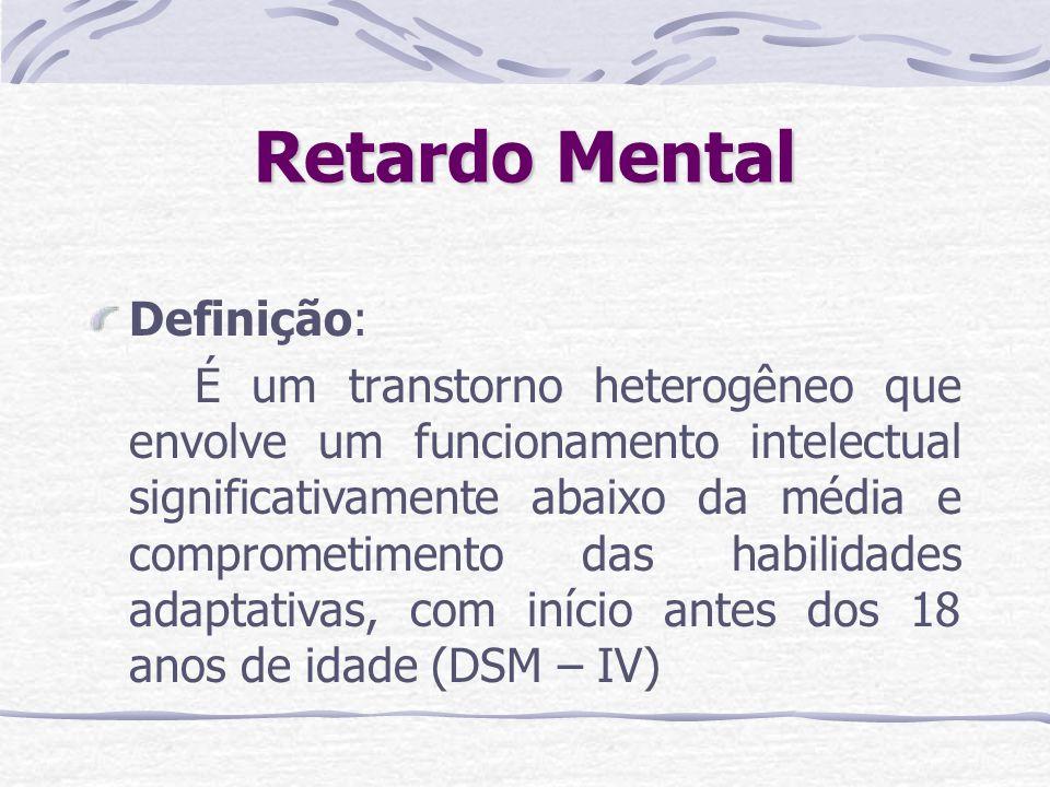Retardo Mental Definição: