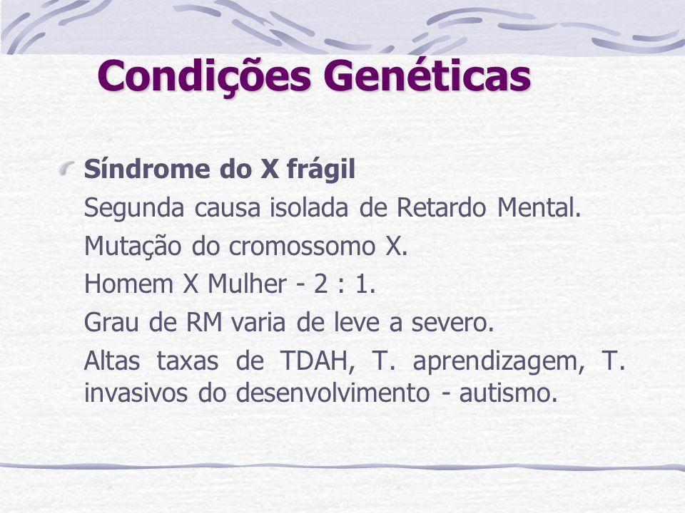 Condições Genéticas Síndrome do X frágil