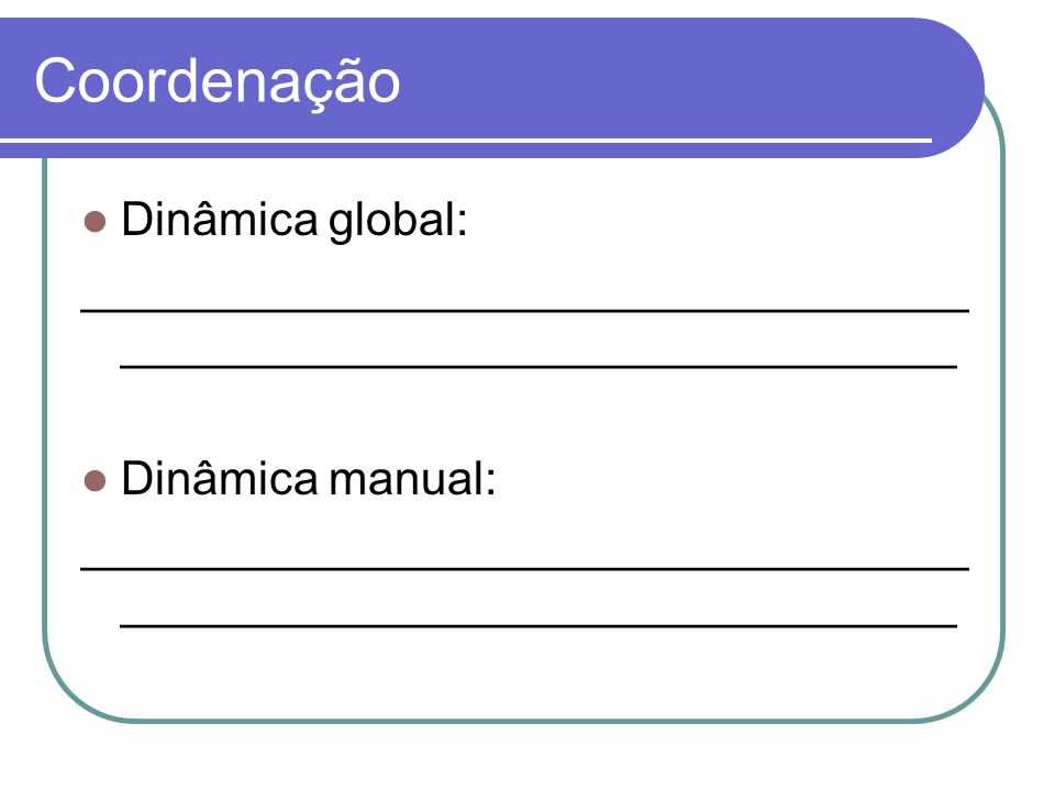 Coordenação Dinâmica global: