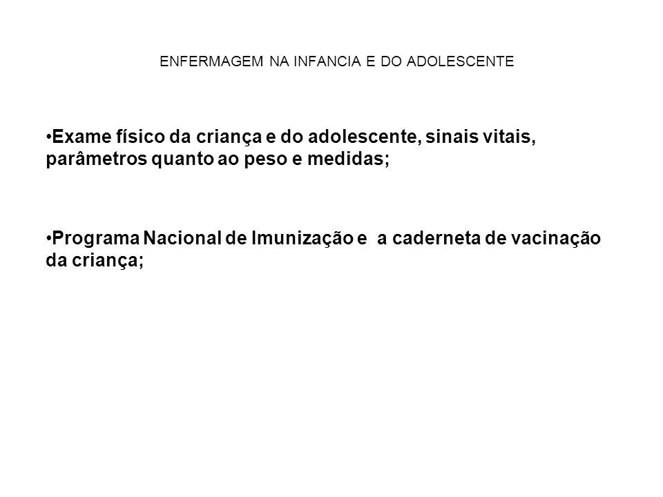 ENFERMAGEM NA INFANCIA E DO ADOLESCENTE