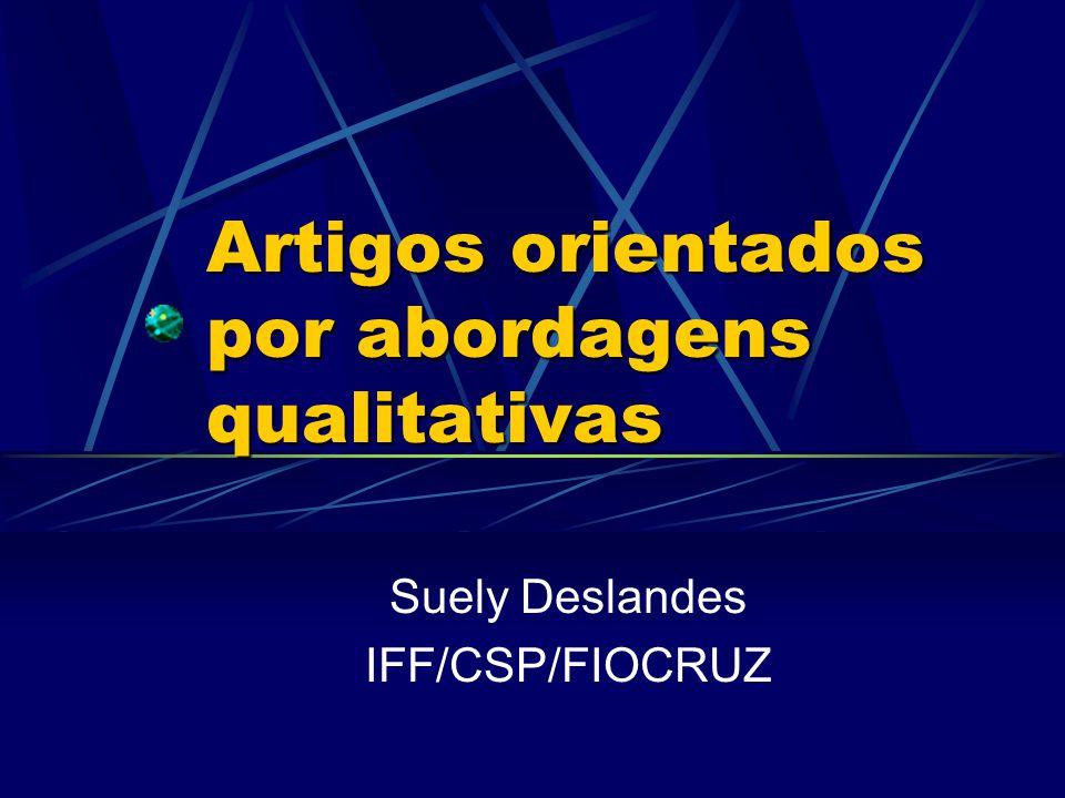 Artigos orientados por abordagens qualitativas