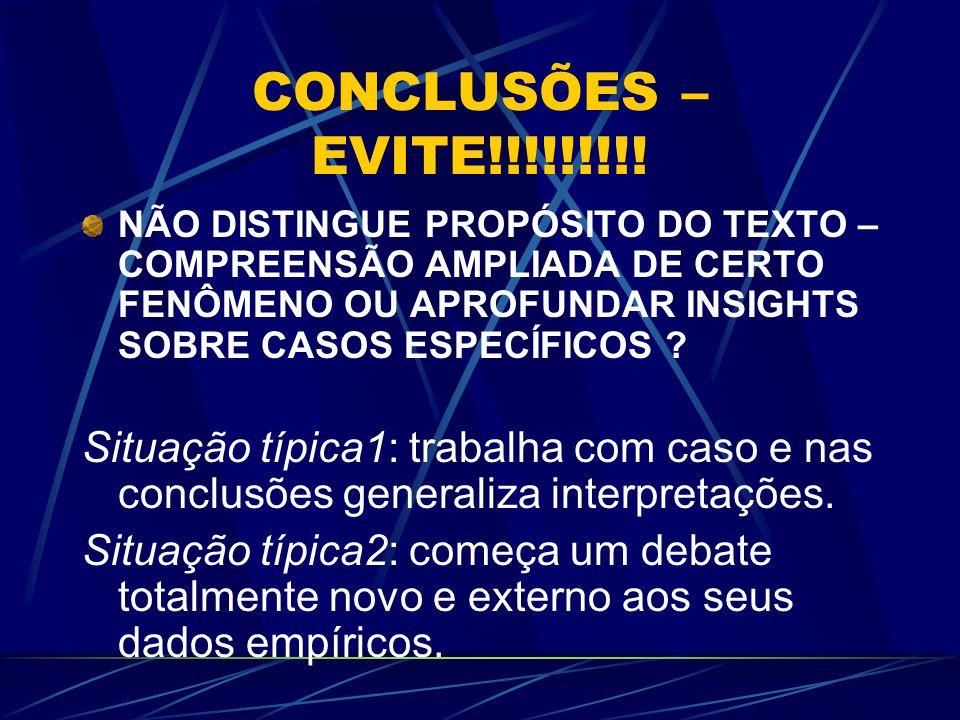 CONCLUSÕES – EVITE!!!!!!!!!