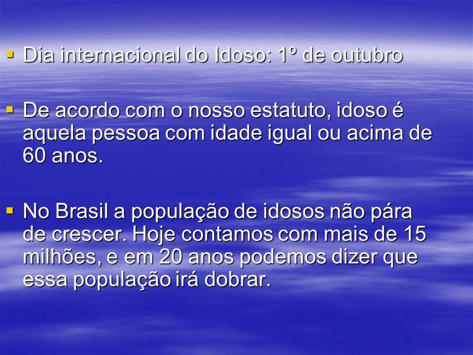 Dia internacional do Idoso: 1º de outubro