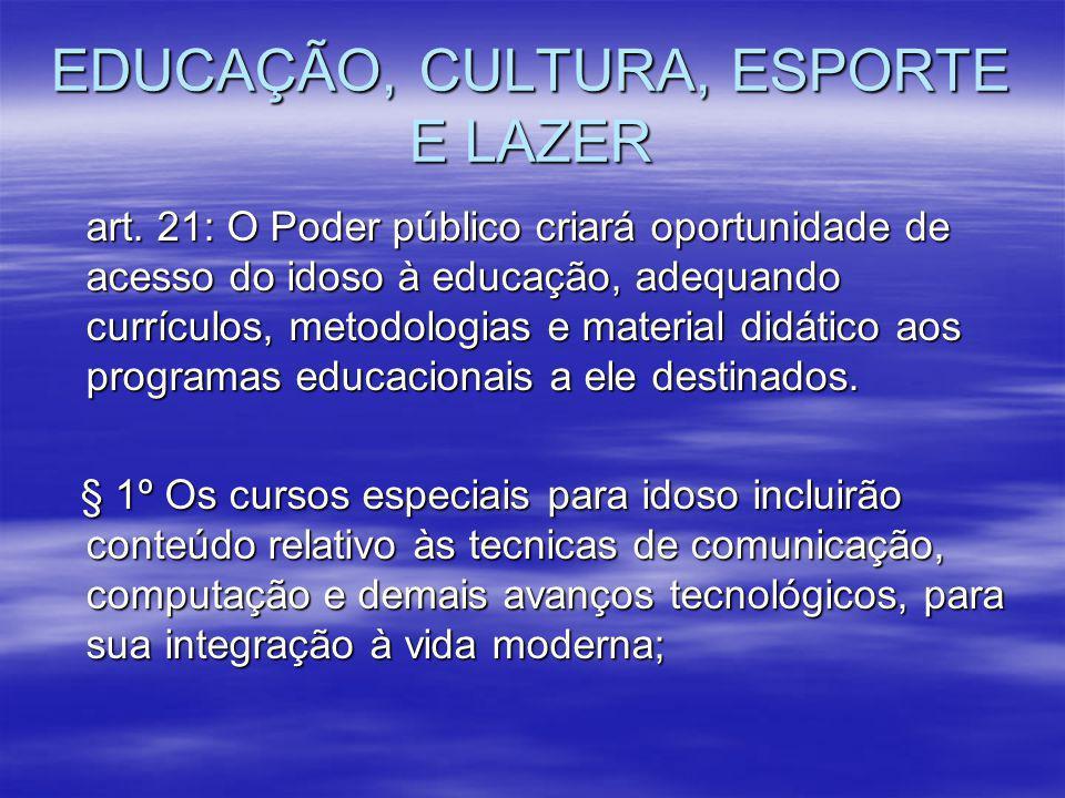 EDUCAÇÃO, CULTURA, ESPORTE E LAZER