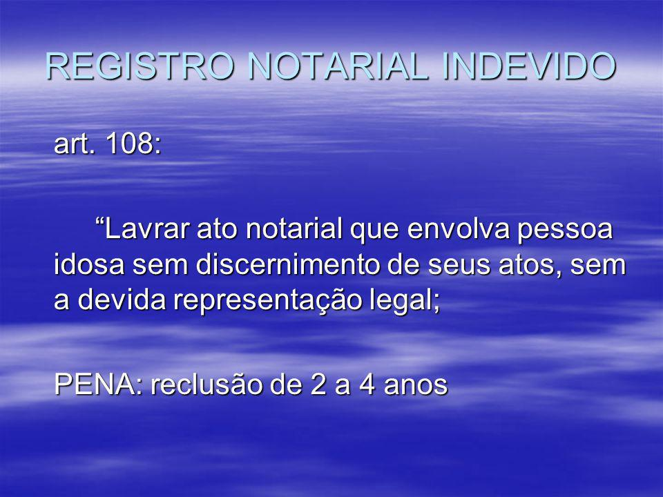 REGISTRO NOTARIAL INDEVIDO