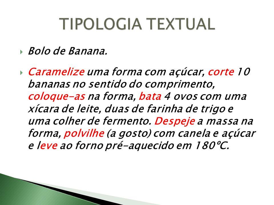 TIPOLOGIA TEXTUAL Bolo de Banana.
