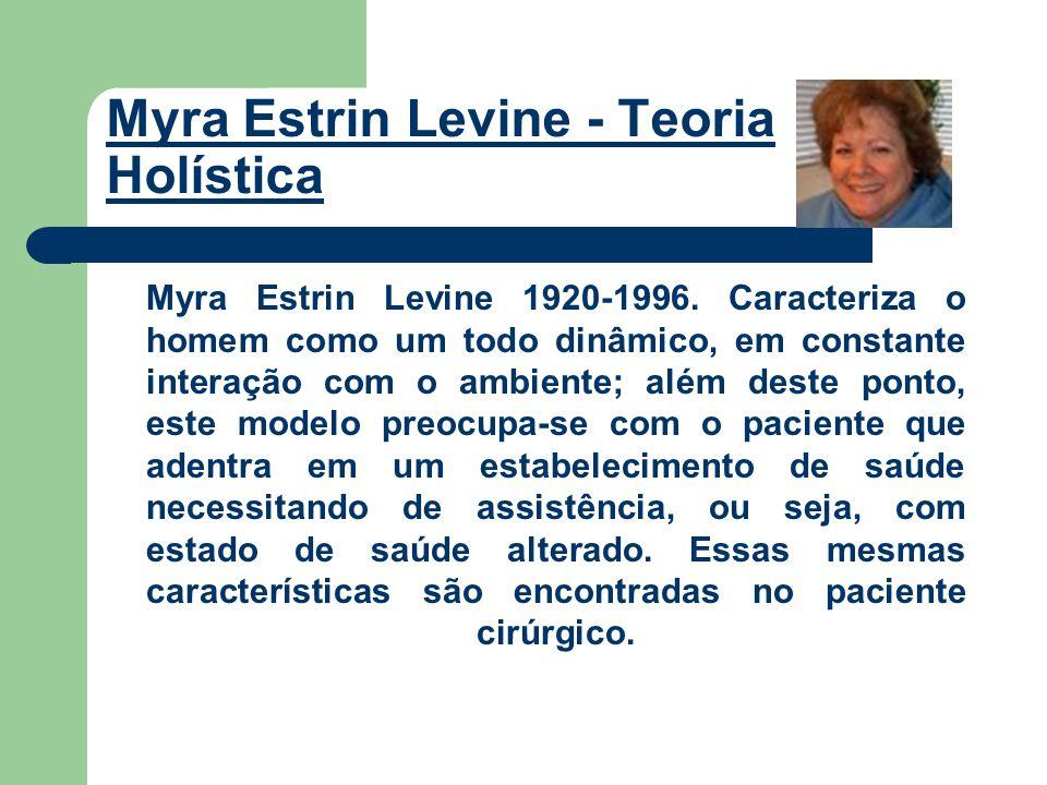 Myra Estrin Levine - Teoria Holística