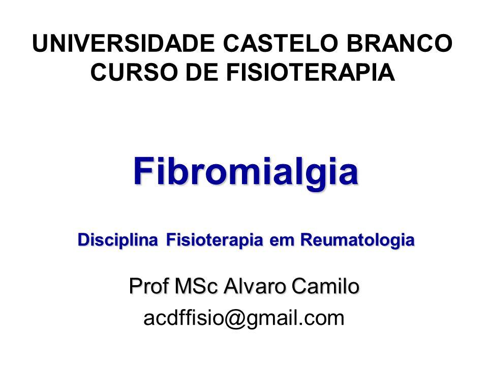 Fibromialgia Disciplina Fisioterapia em Reumatologia