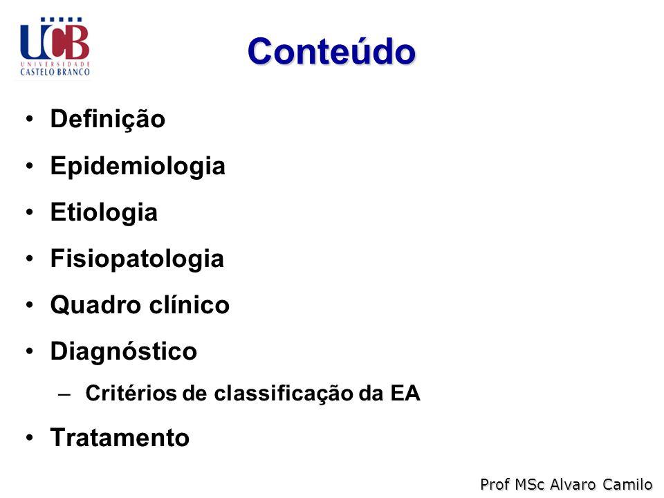 Conteúdo Definição Epidemiologia Etiologia Fisiopatologia