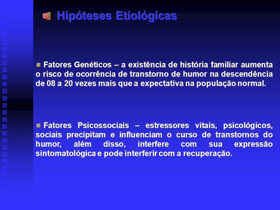 Hipóteses Etiológicas