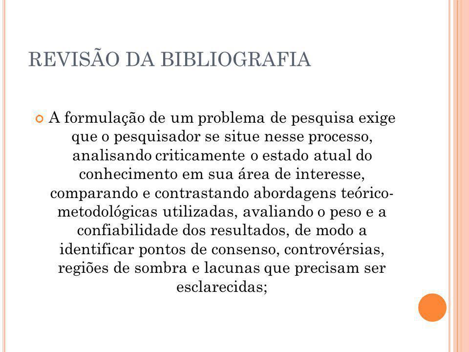 REVISÃO DA BIBLIOGRAFIA