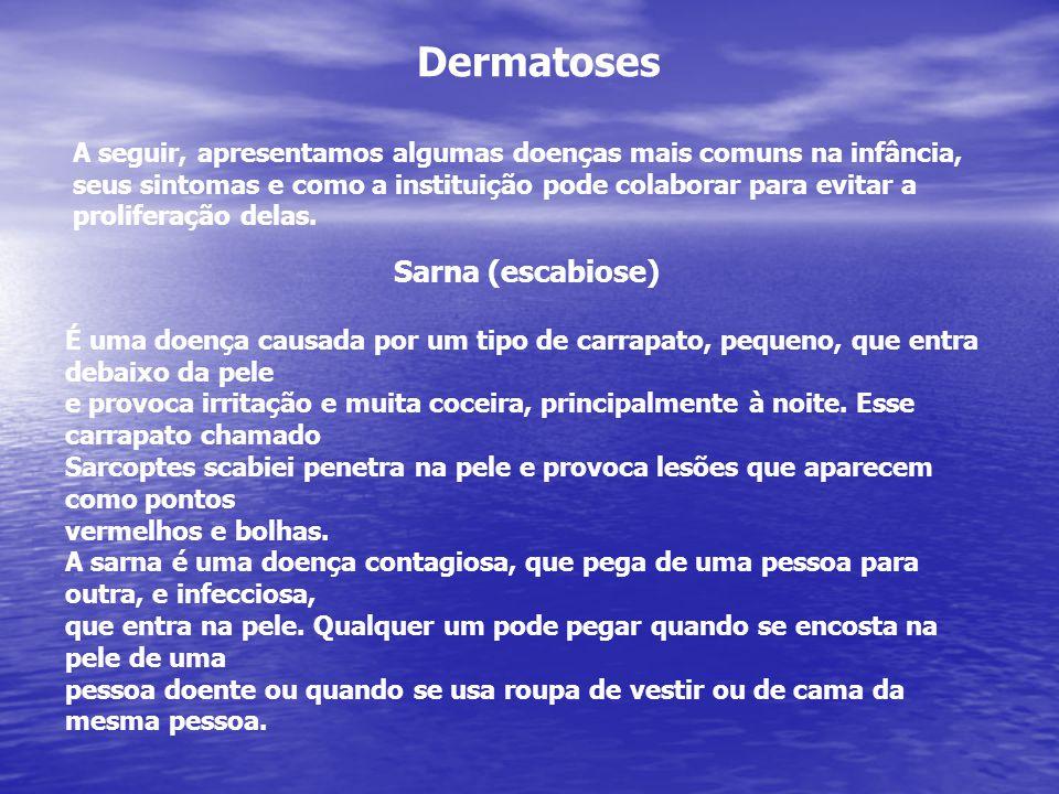 Dermatoses Sarna (escabiose)