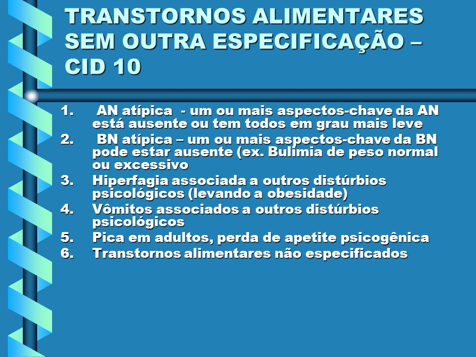 TRANSTORNOS ALIMENTARES SEM OUTRA ESPECIFICAÇÃO – CID 10