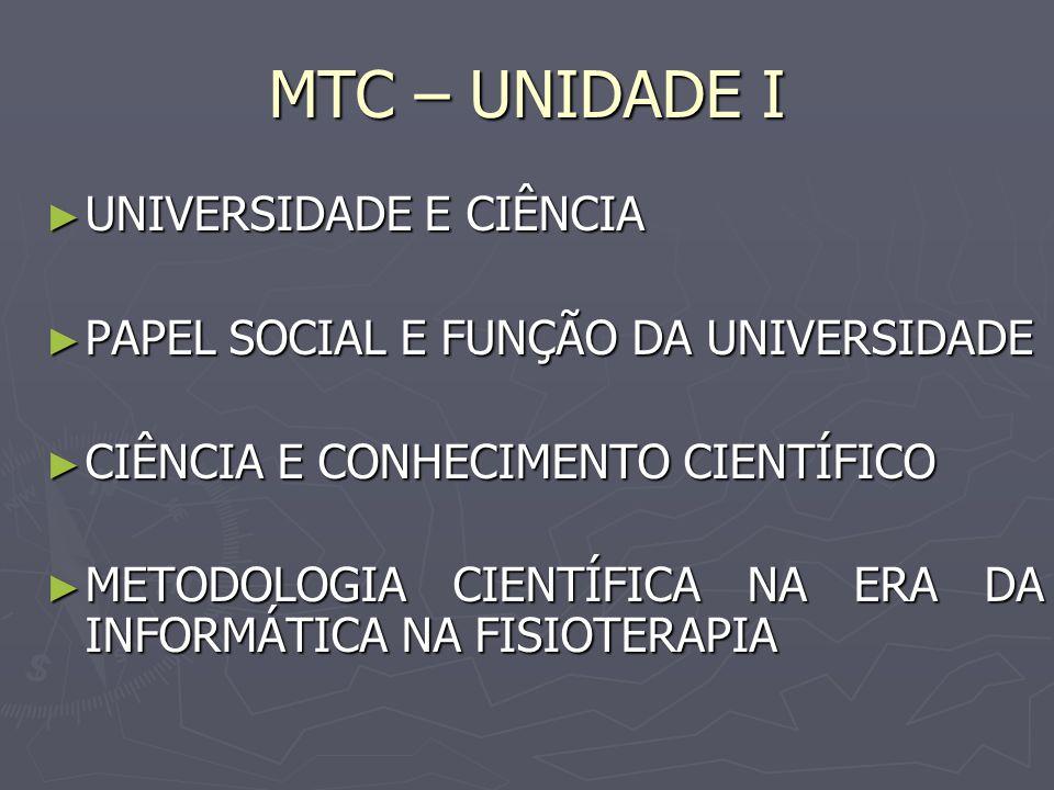 MTC – UNIDADE I UNIVERSIDADE E CIÊNCIA