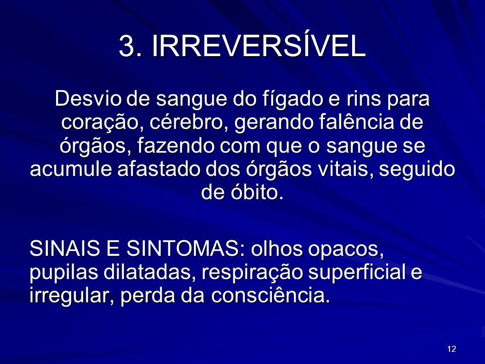 3. IRREVERSÍVEL