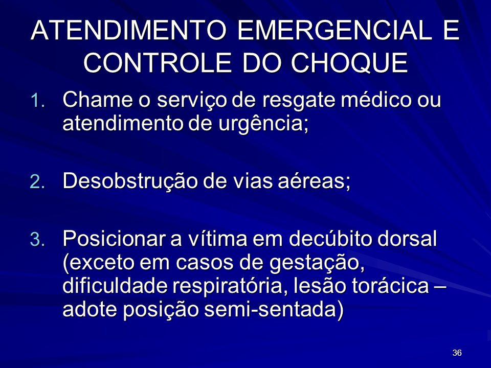 ATENDIMENTO EMERGENCIAL E CONTROLE DO CHOQUE