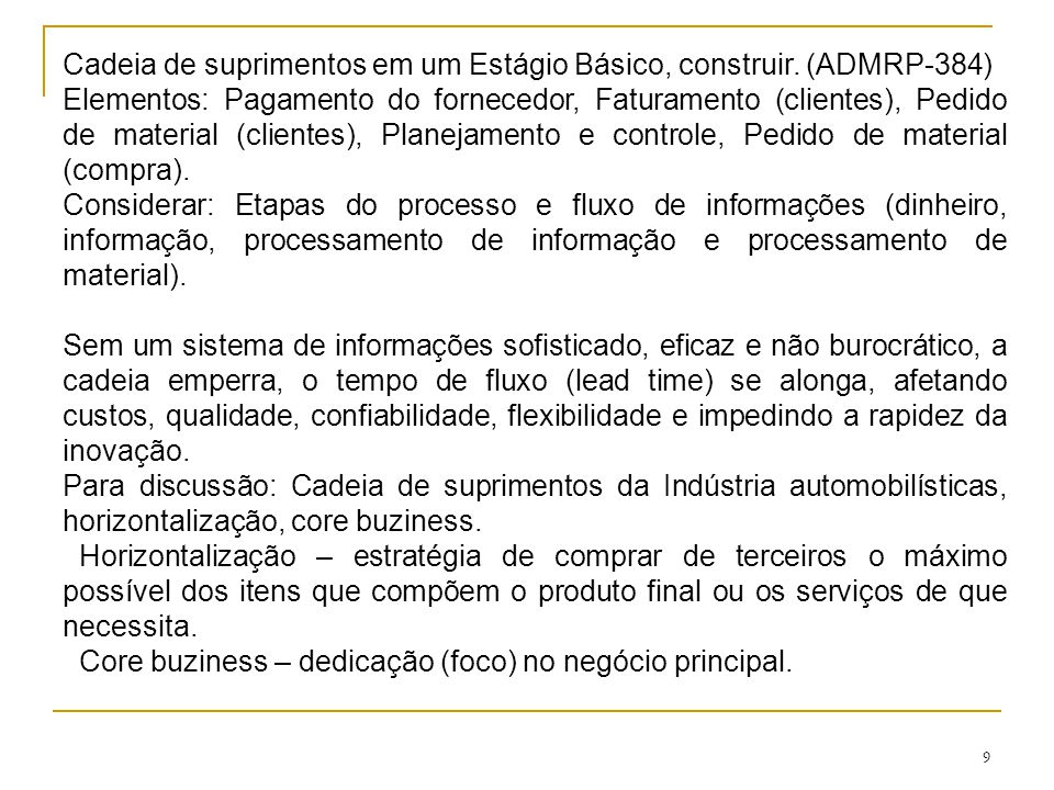 Cadeia de suprimentos em um Estágio Básico, construir. (ADMRP-384)
