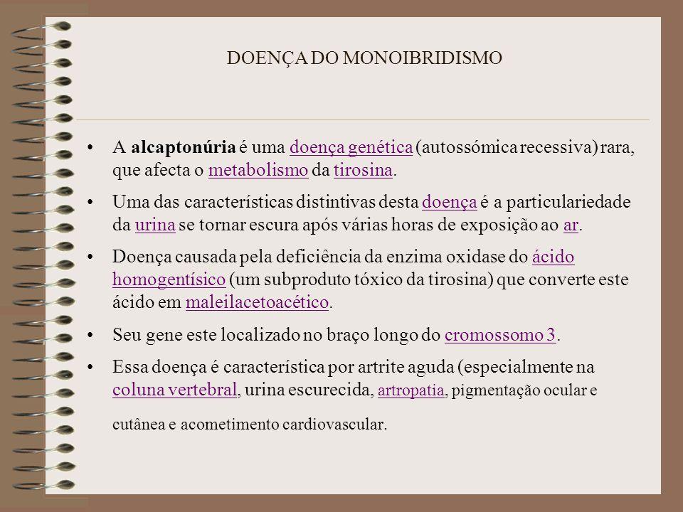 DOENÇA DO MONOIBRIDISMO