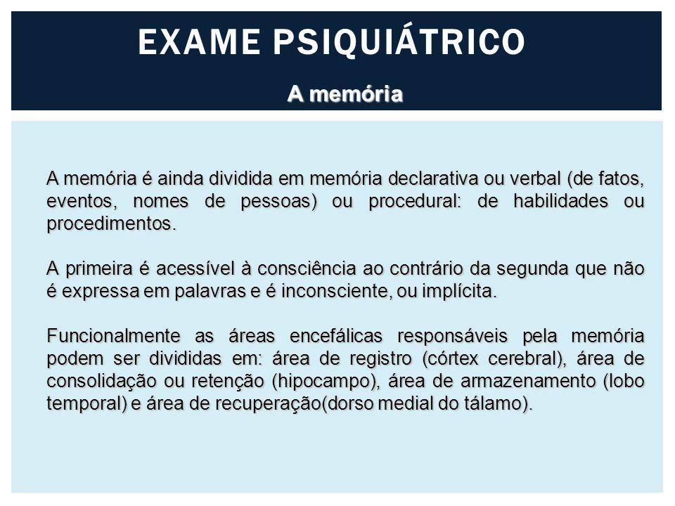 EXAME PSIQUIÁTRICO A memória