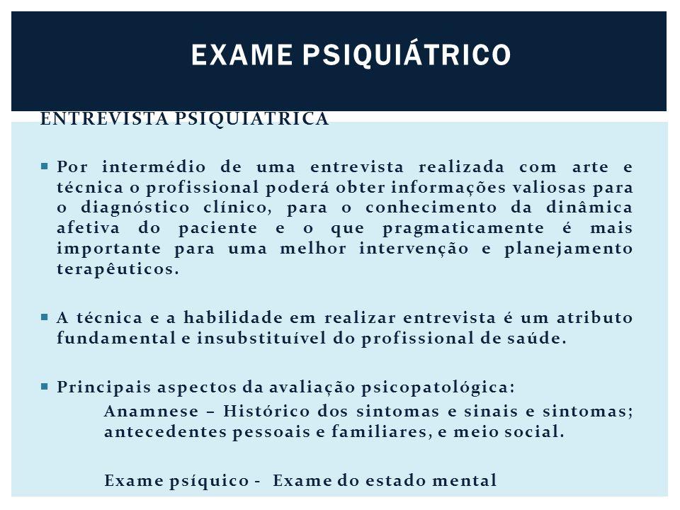 EXAME PSIQUIÁTRICO ENTREVISTA PSIQUIÁTRICA