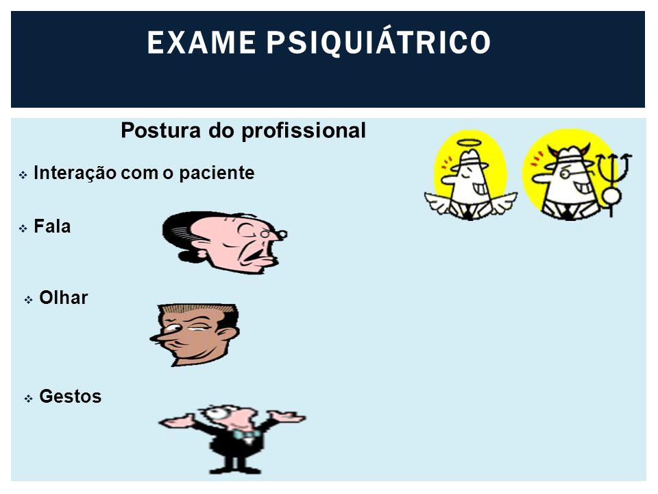 Postura do profissional