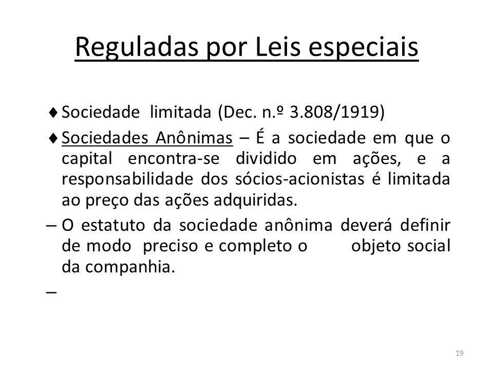 Reguladas por Leis especiais