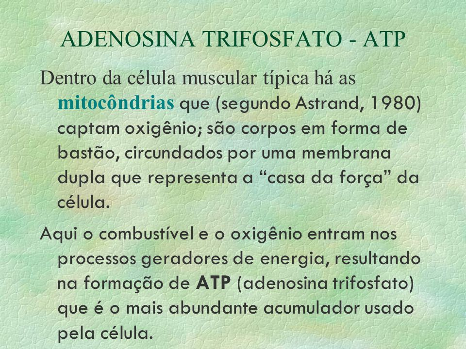 ADENOSINA TRIFOSFATO - ATP