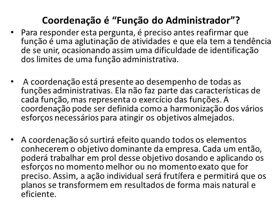 Coordenação é Função do Administrador