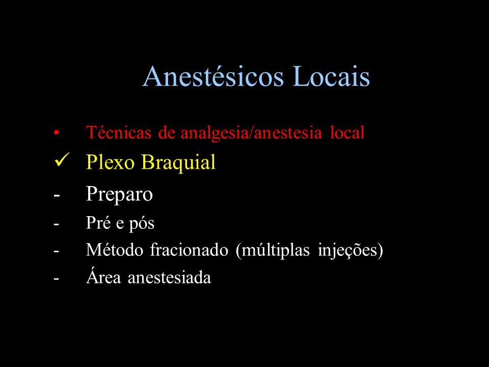 Anestésicos Locais Plexo Braquial - Preparo