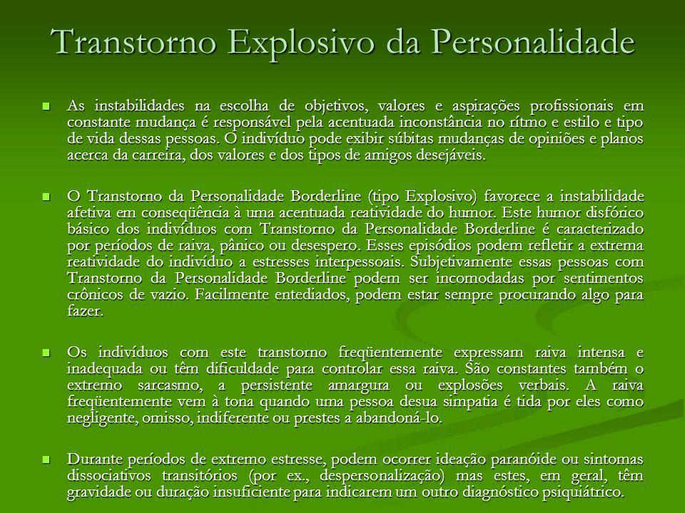 Transtorno Explosivo da Personalidade