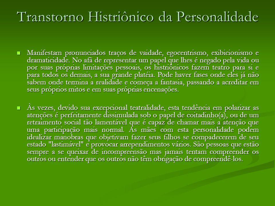 Transtorno Histriônico da Personalidade