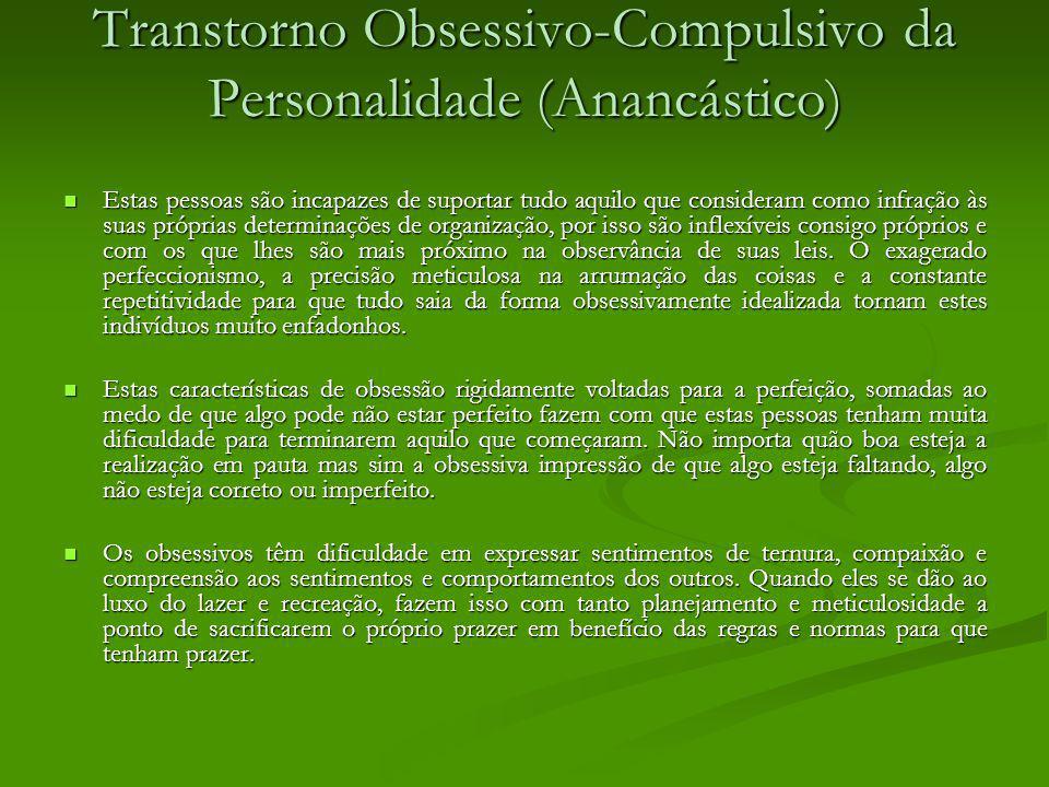 Transtorno Obsessivo-Compulsivo da Personalidade (Anancástico)