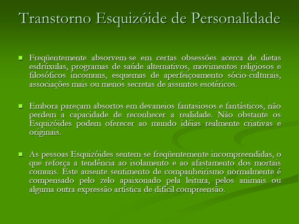 Transtorno Esquizóide de Personalidade