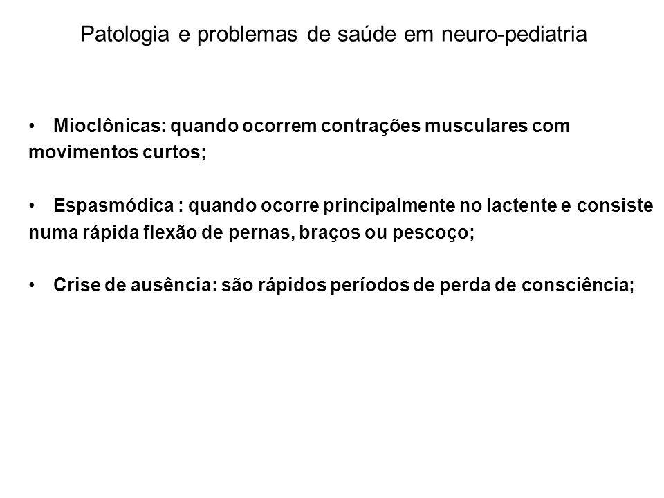 Patologia e problemas de saúde em neuro-pediatria
