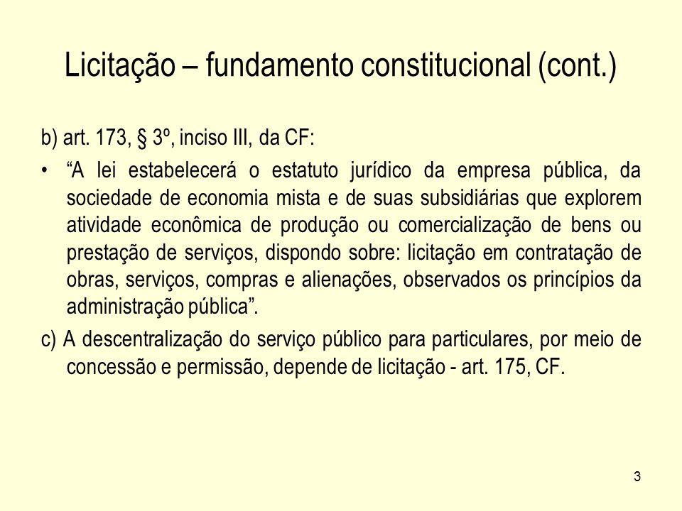 Licitação – fundamento constitucional (cont.)