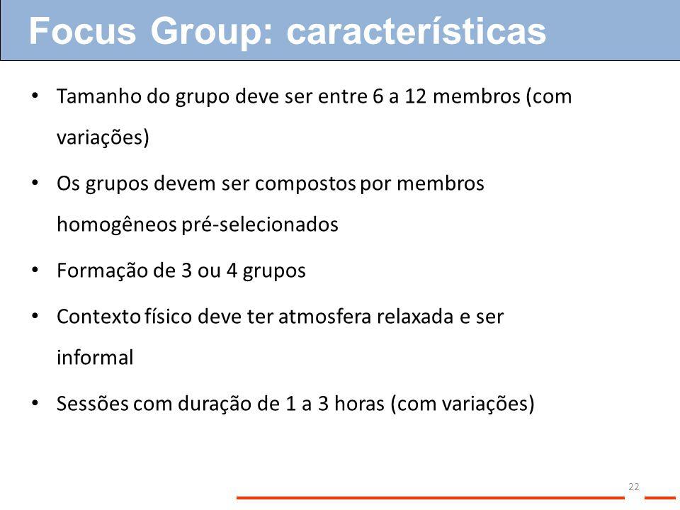 Focus Group: características