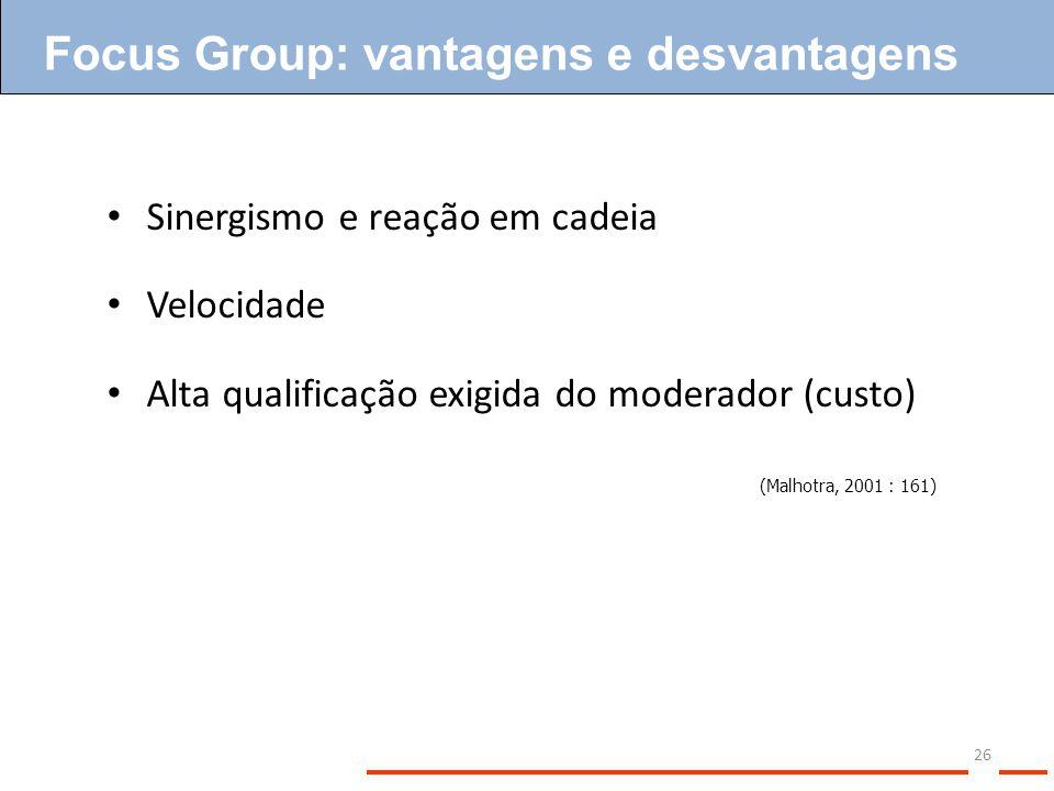 Focus Group: vantagens e desvantagens