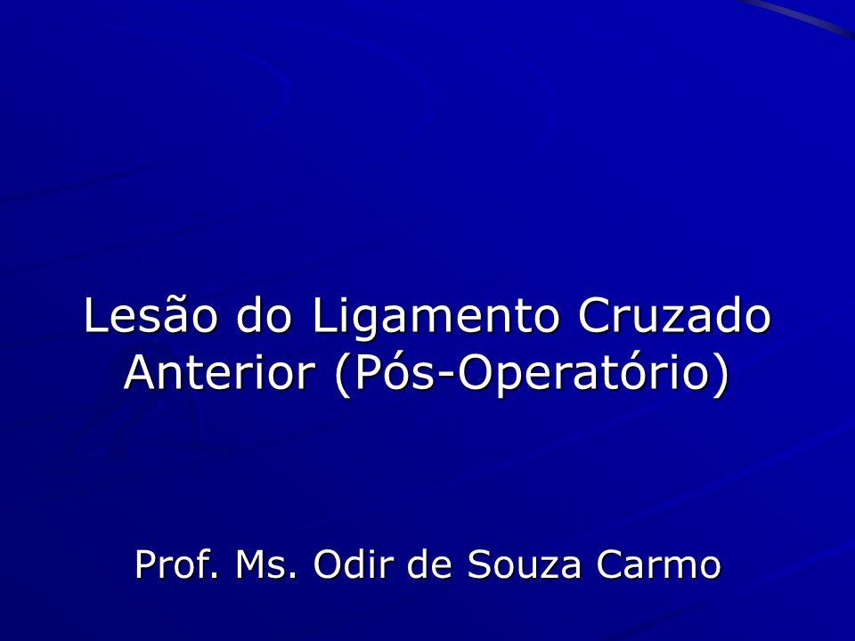 Lesão do Ligamento Cruzado Anterior (Pós-Operatório)