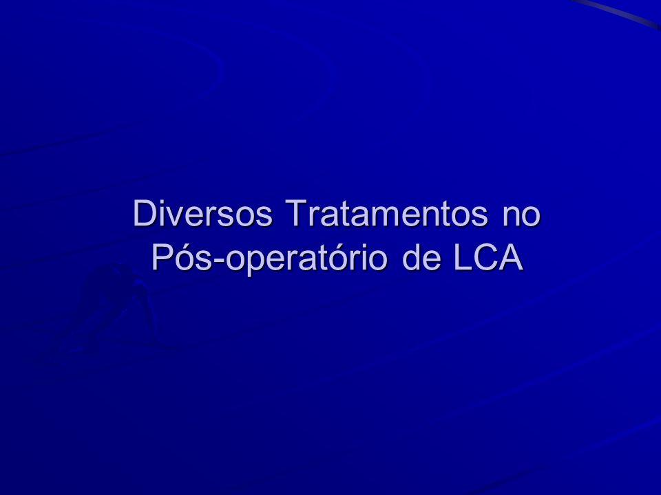 Diversos Tratamentos no Pós-operatório de LCA