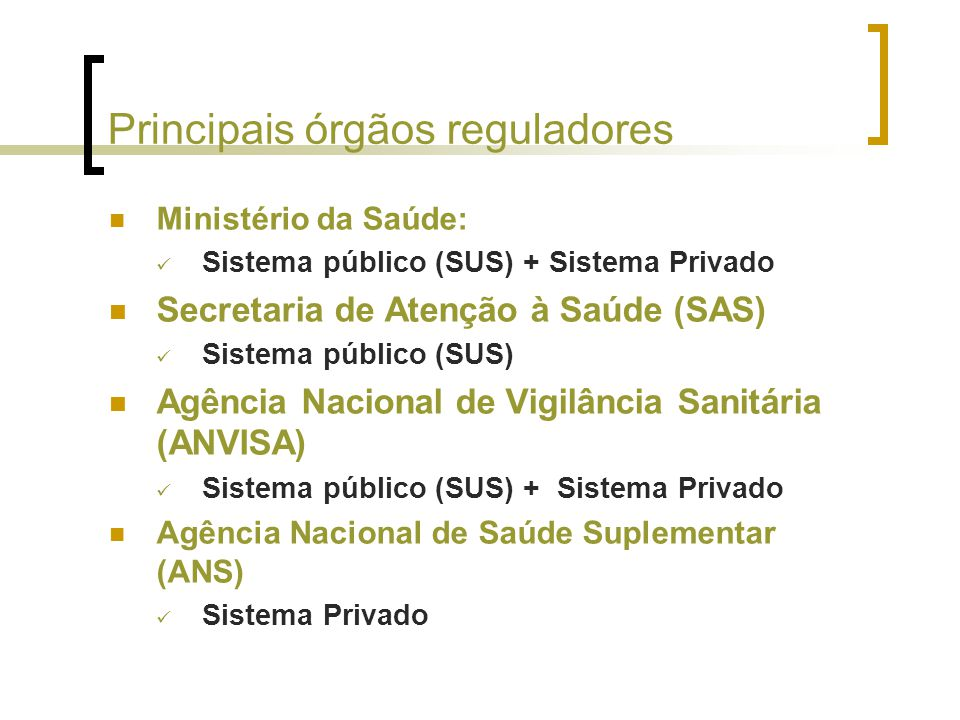 Principais órgãos reguladores
