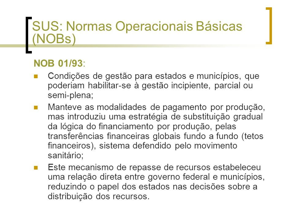 SUS: Normas Operacionais Básicas (NOBs)