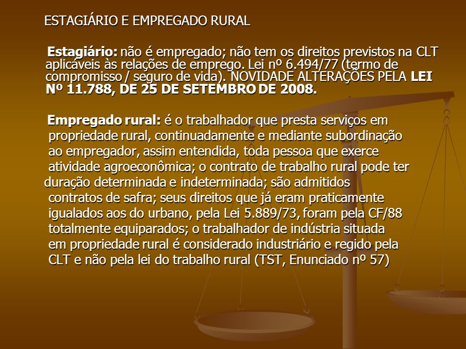 ESTAGIÁRIO E EMPREGADO RURAL
