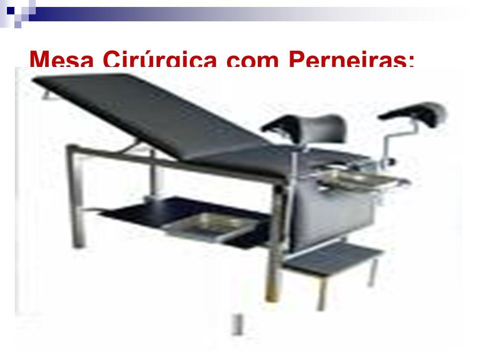 Mesa Cirúrgica com Perneiras: